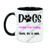 Mug Dogs Make Me Happy (11oz.)