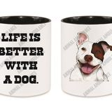 Mug Life Is Better (11oz.)